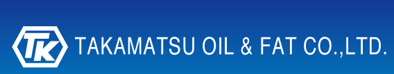 TAKAMATSU OIL & FAT CO.,LTD
